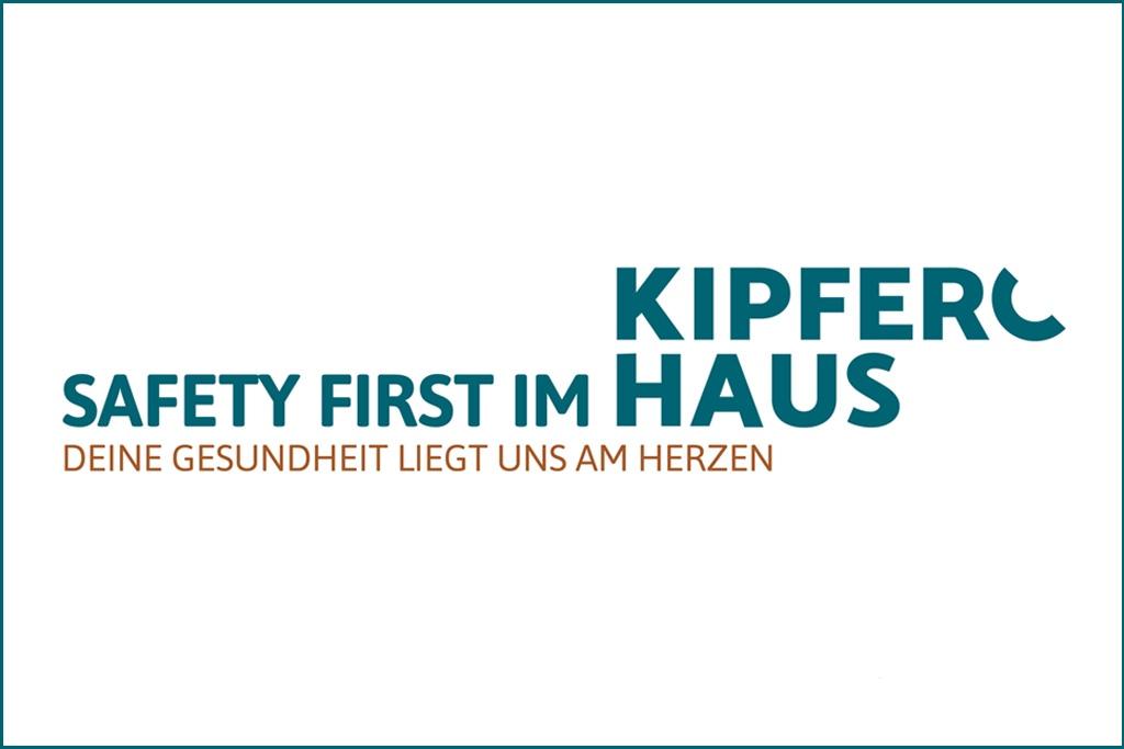 Safety First im Kipferlhaus! Deine Gesundheit liegt uns am Herzen.